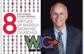 Sharing Eight Virtues of Rapidly Growing Churches