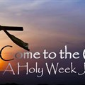 come to the cross a holy week journey banner.jpg