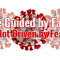 be guided by faith not driven by fear square.png
