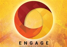 ENGAGE - Transforming Missions Registration Open