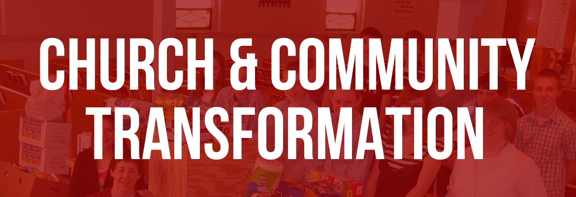 Mission Engagement - Church and Community Transformation